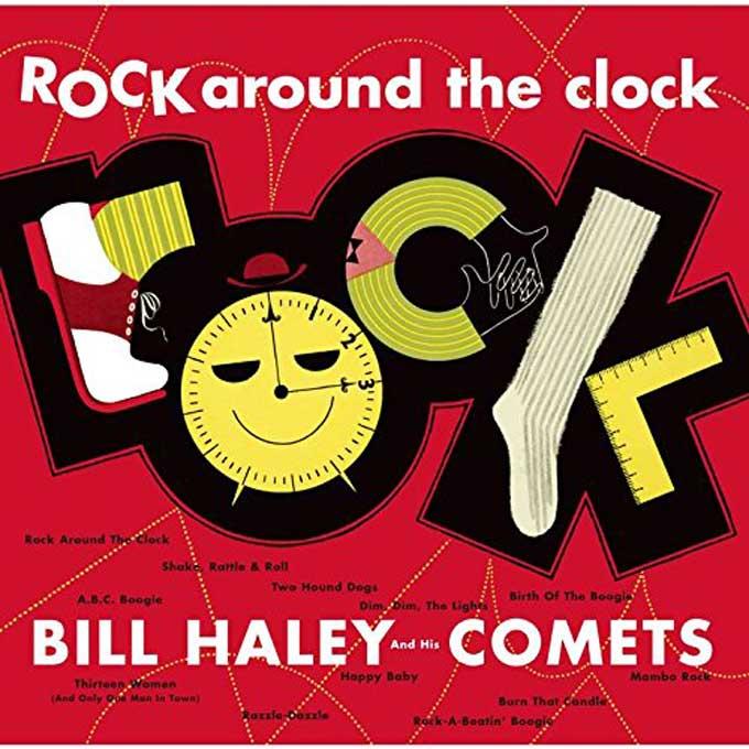 ロック・アラウンド・ザ・クロック,ビル・ヘイリーと彼のコメッツ