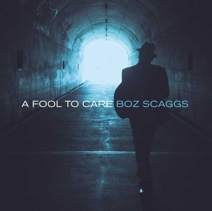 A FOOL TO CARE,BOZZ SCAGGS